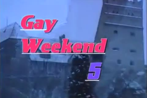 sleazy homosexual Weekend